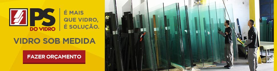 Orçamento Vidro Sob Medida - PS do Vidro